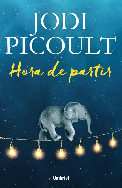 Hora de partir - Jodi Picoult book cover