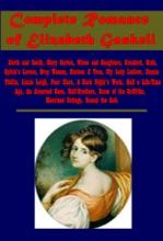 Complete Romance Of Elizabeth Gaskell