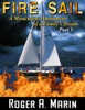 Fire Sail: A Miraculous Attainment Of A Family's Dream – Part 1