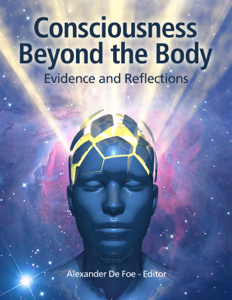 Consciousness Beyond the Body: Evidence and Reflections Book Review