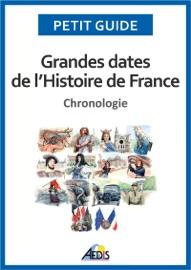 Grandes Dates De L Histoire De France