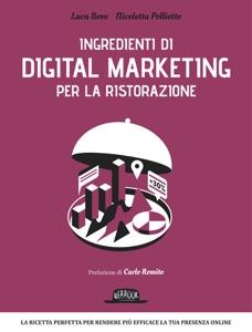 Ingredienti di Digital Marketing per la ristorazione Book Cover