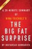 The Big Fat Surprise by Nina Teicholz - A 30-minute Summary
