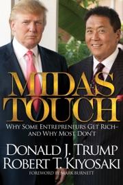 Midas Touch - Robert T. Kiyosaki & Donald Trump by  Robert T. Kiyosaki & Donald Trump PDF Download