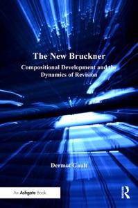 The New Bruckner da Dermot Gault Copertina del libro