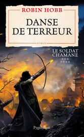 Le Soldat chamane (Tome 7) - Danse de terreur