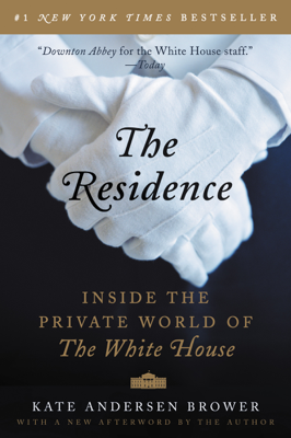 The Residence - Kate Andersen Brower book