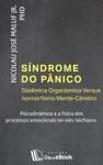 Sndrome Do Pnico - Sistmica Organsmica Versus Isomorfismo Mente-Crebro