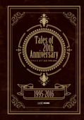 Tales of 20th Anniversary テイルズ オブ 大全 1995-2016 Book Cover
