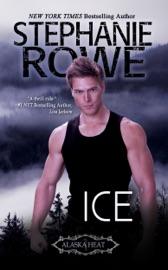 Ice - Stephanie Rowe by  Stephanie Rowe PDF Download