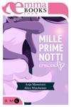 Mille Prime Notti Episodio 1