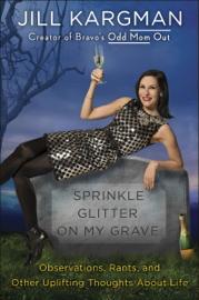 Sprinkle Glitter on My Grave book
