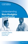 Understanding Non-Hodgkin Lymphoma A Guide For Patients Survivors And Loved Ones September 2015