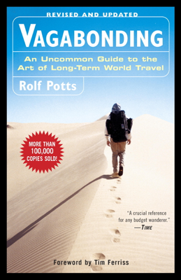 Vagabonding - Rolf Potts & Timothy Ferriss book