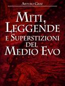 Miti, leggende e superstizioni del Medio Evo Book Cover