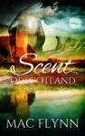 Scent Of Scotland Lord Of Moray 4 Scottish Werewolf Shifter Romance