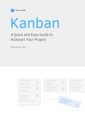 Kanban: A Quick and Easy Guide to Kickstart Your Project