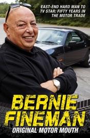 Bernie Fineman Original Motor Mouth