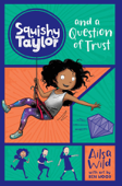 Squishy Taylor #2: ST and a Question of Trust