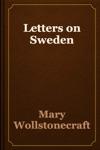 Letters On Sweden