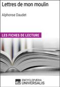 Lettres de mon moulin d'Alphonse Daudet