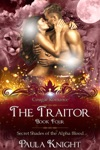 Cougar Romance The Traitor Secret Shades Of The Alpha Blood Series Paranormal BBW Menage Romance