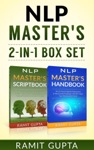 NLP Masters 2-in-1 BOX SET 24 NLP Scripts  21 NLP Mind Control Techniques That Will Change Your Life Forever
