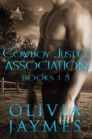 Cowboy Justice Association Novel Box Set: Books 1 - 3