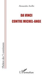 DA VINCI CONTRE MICHEL-ANGE