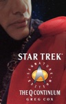 Star Trek The Next Generation The Q Continuum