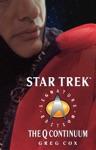 Star Trek The Next Generation The Q Continuum