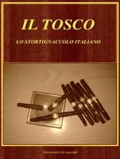 Il Tosco. Lo Stortignaccolo Italiano