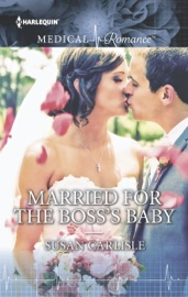 Download and Read Online Married for the Boss's Baby