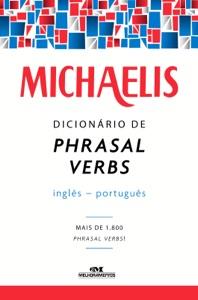 Michaelis Dicionário de Phrasal Verbs Inglês-Português Book Cover