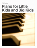 Phil Rooke - Piano for Little Kids and Big Kids  artwork