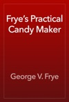 Fryes Practical Candy Maker