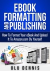 Ebook Formatting And Publishing
