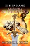 Legend Of The Sword In Her Name Book 2