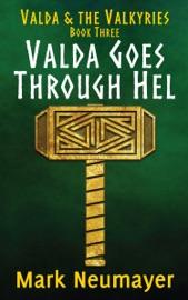 Valda Goes Through Hel Valda The Valkyries Book Three