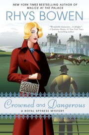 Crowned and Dangerous - Rhys Bowen