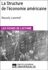La Structure de l'économie américaine de Wassily Leontief