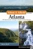 Afoot & Afield: Atlanta