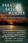 Paradise Passion Murder 10 Tales Of Mystery From Hawaii