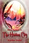 Fire Scion I The Hidden City