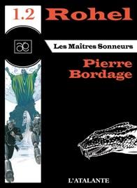LES MAîTRES SONNEURS - ROHEL 1.2