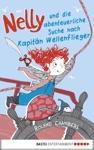 Nelly Und Die Abenteuerliche Suche Nach Kapitn Wellenflieger