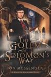 The Golem Of Solomons Way
