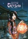 Petite Geisha T01