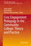 Civic Engagement Pedagogy In The Community College Theory And Practice