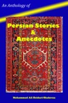 An Anthology Of Persian Stories  Anecdotes